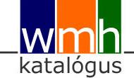 200bb388af Webáruház, online shop | wmh katalógus